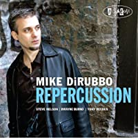 Repercussion by Mike Dirubbo (2009-06-16)