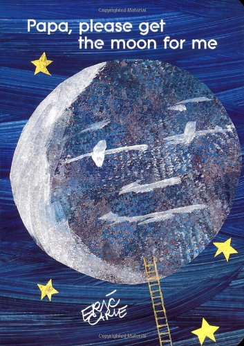 Papa, Please Get the Moon for Me (The World of Eric Carle)の詳細を見る