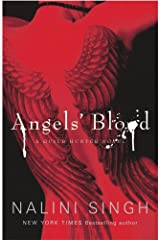 Angels' Blood: Book 1 (Guild Hunter Series) Kindle Edition
