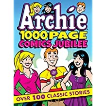Archie 1000 Page Comics Jubilee (Archie 1000 Page Digests Book 20)