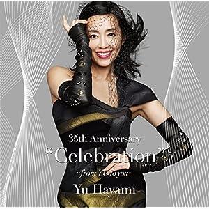 """35thAnniversary""""Celebration""""~fromYUtoyou~(DVD付)"""