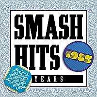 Smash Hits 1985 by SMASH HITS 1985