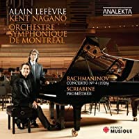 Scriabin: Prometheus, Poem of Fire Op. 6 / Rachmaninoff: Piano Concerto No. 4 by Alain Lefevre piano (2012-04-10)