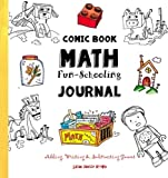 Comic Book Math ~ Fun-Schooling Journal: Adding, Writing & Subtracting Games (Ages 6 to 11) 画像