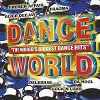 The World Biggest Dance Hits