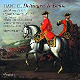 Dettingen Te Deum Zadok the Priest Organ Concerto