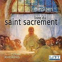 Messiaen: Livre Du Saint Sacrement