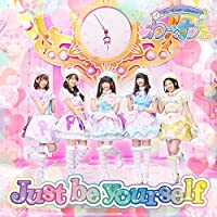 Just be yourself(Blu-ray Disc付)(スマプラ対応)