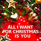 All I Want for Christmas Is You (Instrumental Versions)