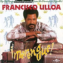 Merengue: Up-Up-Tempo Dance Dynamite from the Dominican Republic by FRANCISCO ULLOA (1996-03-11)
