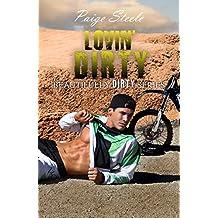 Lovin' Dirty (Beautifully Dirty Series Book 3)
