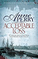 Acceptable Loss (William Monk Mystery)
