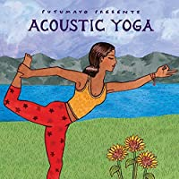 Acoustic Yoga by Putumayo Presents