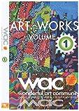 ART WORKS - waC- VOLUME.1: 特別支援学校卒業生の素敵なアート53作品 アートが好き!