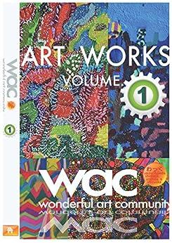 [吉田惠美子]のART WORKS - waC- VOLUME.1: 特別支援学校卒業生の素敵なアート53作品 アートが好き!