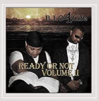 Vol. 2-Ready Or Not