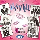 Kiss N Tell: 30 Works of Heart