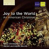 Joy to the World: An American Christmas (2013-10-08)