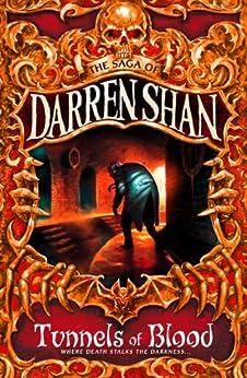 [Shan, Darren]のTunnels of Blood (The Saga of Darren Shan, Book 3) (English Edition)