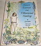 Flower Essences and Vibrational Healing 画像