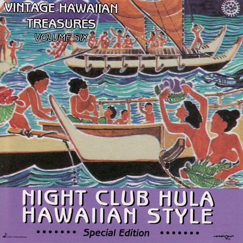 Night Club Hula Hawaiian Style...
