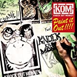 Paint it Out!!!! / KNOCK OUT MONKEY