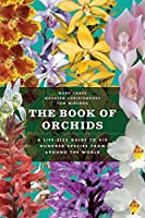 The Book of Orchids: A Life-Size Guide to Six Hundred Species from around the World【洋書】 [並行輸入品]