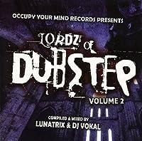 Vol. 2-Lordz of Dubstep