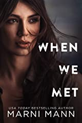 When We Met (Moments In Boston) Kindle Edition