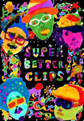 SUPER BETTER CLIPS [DVD]の詳細を見る