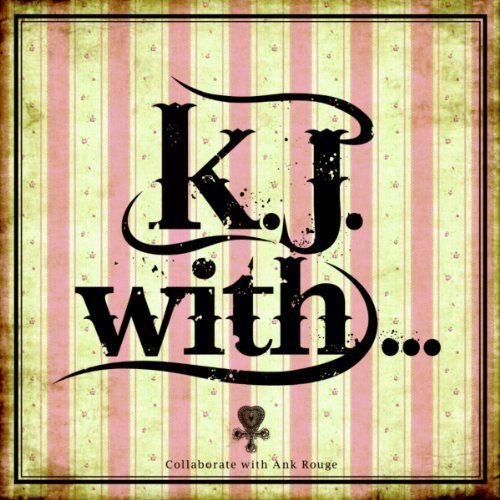K.J.with...
