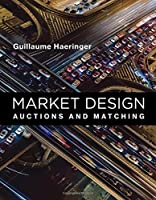Market Design: Auctions and Matching (MIT Press)【洋書】 [並行輸入品]