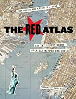 The Red Atlas: How the Soviet Union Secretly Mapped the World【洋書】 [並行輸入品]
