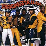 The Adventures Of Grandmaster Flash...More Of The Best