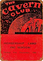 Cavern Club Membership Card Beatles メタルポスター壁画ショップ看板ショップ看板表示板金属板ブリキ看板情報防水装飾レストラン日本食料品店カフェ旅行用品誕生日新年クリスマスパーティーギフト