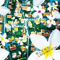 L'Arc〜en〜Ciel「BLESS」のCDジャケット