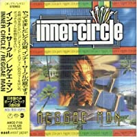Reggae Man by Inner Circle (2007-12-15)