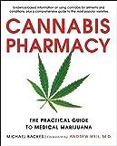 Cannabis Pharmacy: The Practical Guide to Medical Marijuana…