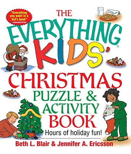 The Everything Kids' Christmas Puzzle And Activity Book: Mazes, Activities, And Puzzles for Hours of Holiday Fun (Everything® Kids)の詳細を見る