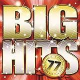 BIG HITS 77!!