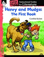 Henry and Mudge: the First Book (Great Works Literature Guides, Levels K-3)