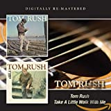 Tom Rush / Take A Little Walk With Me (Remastered)
