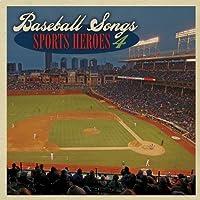 Baseball Songs Sports Heroes 4