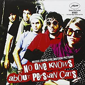 No One Knows About Persian Cats: Music From The Motion Picture