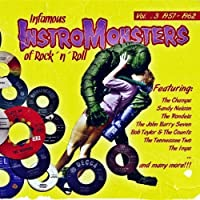 Vol. 3-Infamous Instro-Monsters