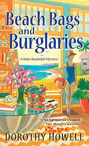 Download Beach Bags and Burglaries (A Haley Randolph Mystery) 0758294964