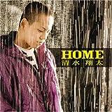 HOME / 清水翔太