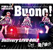 PIZZA-LA Presents Buono! Delivery LIVE 2012 ~愛をお届け!~ [Blu-ray]