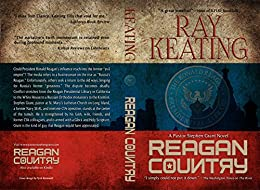 Reagan Country: A Pastor Stephen Grant Novel by [Keating, Ray]