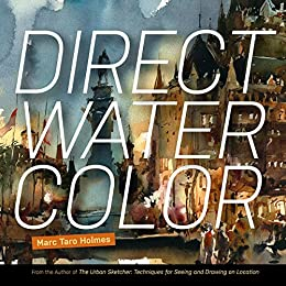 [Holmes, Marc]のDirect Watercolor (English Edition)